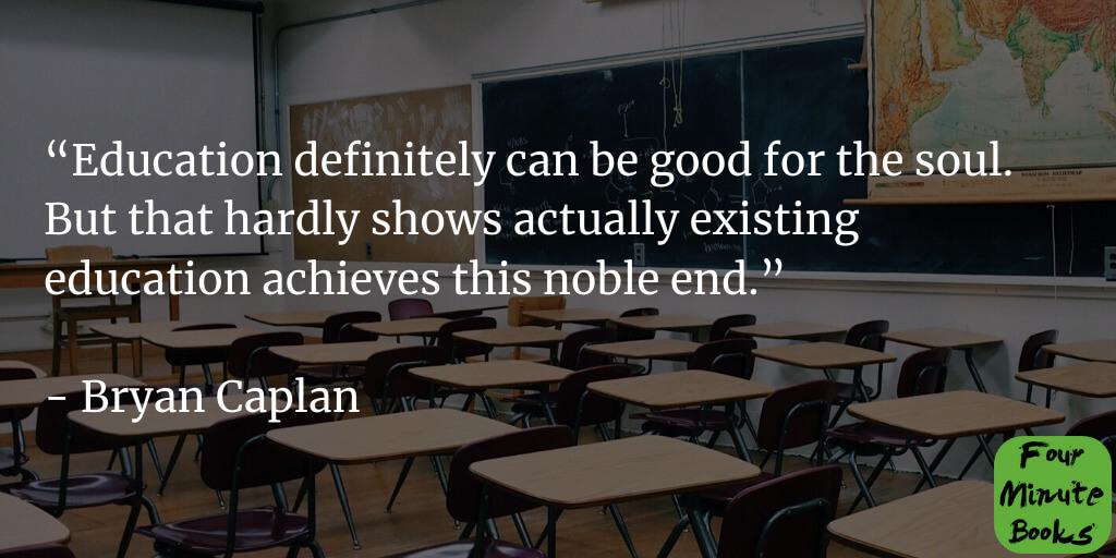 The Case Against Education Summary